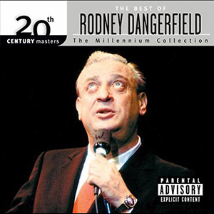 The Best of Rodney Dangerfield